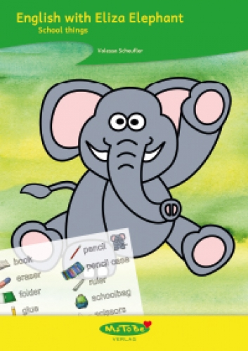 Valessa Scheufler: English with Eliza Elephant - School things