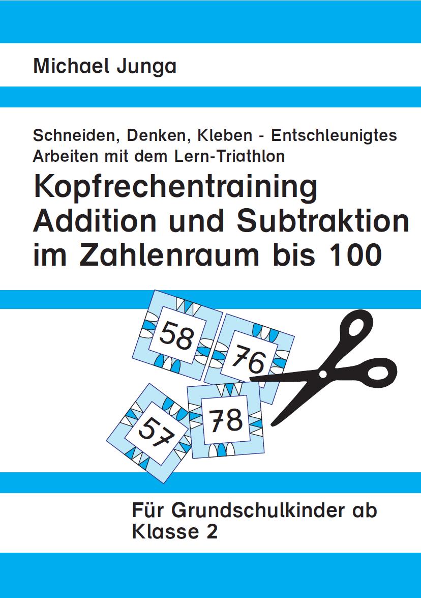 Michael Junga Kopfrechentraining Addition und Subtraktion im Zahlenraum  bis 20